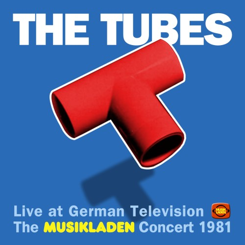 "SIR 2159 THE TUBES ""The Musikladen Concert 1981"" CD"