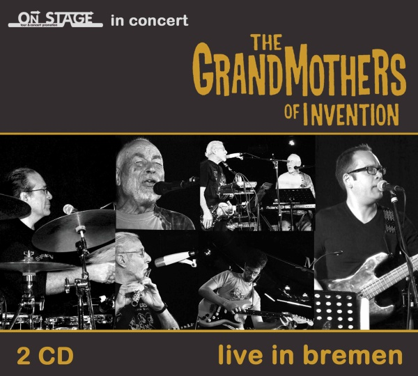 "SIR 2179 THE GRANDMOTHERS OF INVENTION ""Live in Bremen"" 2CD"