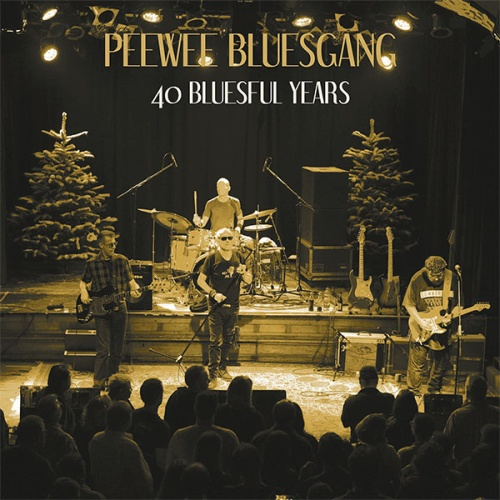 "SIR2195/ SIR4054 PEE WEE BLUESGANG ""40 Bluesful Years"" CD/LP"