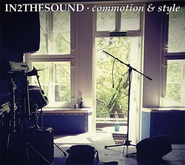 "SIR2201 / SIR4061 In2TheSound ""Commotion & Style"" CD / LP"