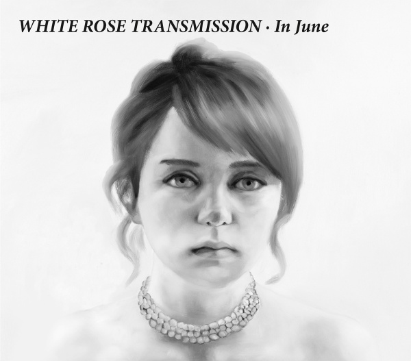 "WHITE ROSE TRANSMISSION ""In June"" CD SIR 2217"