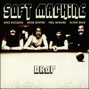 "SIR 4025 SOFT MACHINE ""Drop"" Vinyl album"