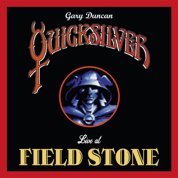 "SIR 4063 GARY DUNCAN QUICKSILVER ""Live at Field Stone"" VInyl Album"