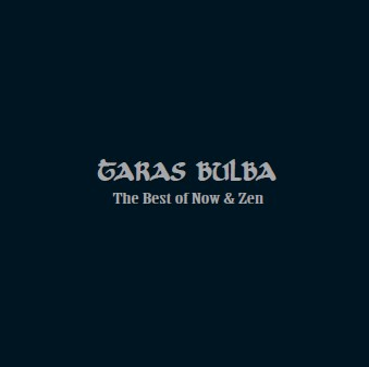 CD Taras Bulba - The Best Of Now & Zen (SIR2033)