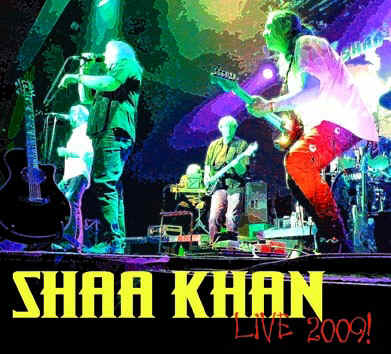 CD SHAA KHAN - Live 2009 (SIR2047)
