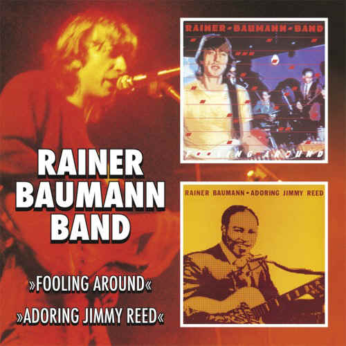CD RAINER BAUMANN - Fooling Around / Adoring Jimmy Reed (SIR2058)